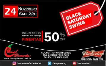 24/11 Festa Black Saturday Swing - Blog do Casal Pimenta