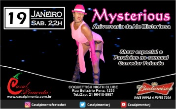 19/01 Festa Mysterious - Blog do Casal Pimenta
