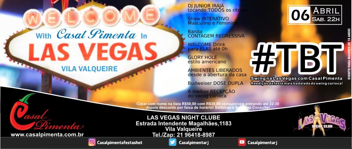 06/04 Festa TBT na Las Vegas - Blog Casal Pimenta