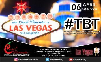 06/04 Festa TBT na Las Vegas - Blog do Casal Pimenta
