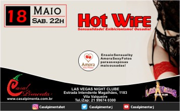 18/05 Festa Hot Wife - Blog do Casal Pimenta