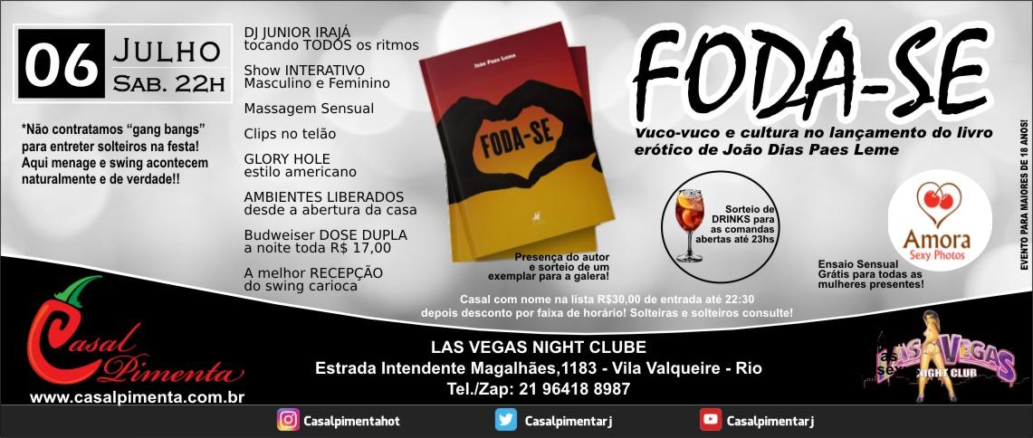 06/07 Festa Foda-se - Blog Casal Pimenta