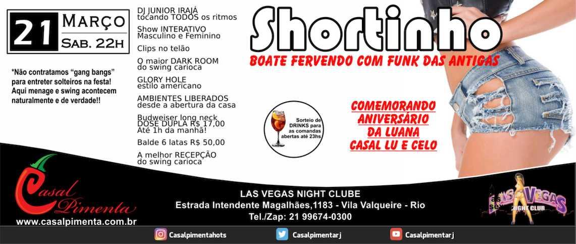 21/03 Festa do Shortinho CANCELADA! - Blog Casal Pimenta