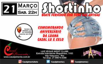 21/03 Festa do Shortinho CANCELADA! - Blog do Casal Pimenta