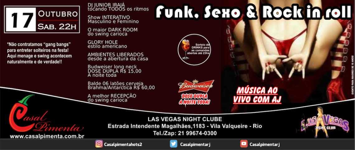 17/10 Festa Funk, Sexo & Rock in roll - Blog Casal Pimenta